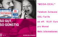 *MEGA-DEAL* #Telekom Magenta Zuhause DSL Tarife ab eff. 16,61€/Monat - z.B. VDSL50 für eff. 17,45€/Monat!